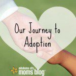 Our Journey to Adoption