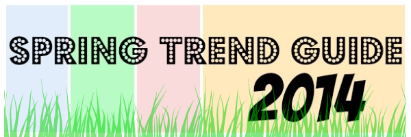 Spring Trend Guide