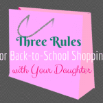 Three Simple Rules for Back-to-School Shopping with a Tween Girl