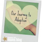{From the Archives} Our Journey to Adoption