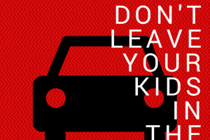 As summer starts to heat up, keep your little ones safe by remembering they are there.
