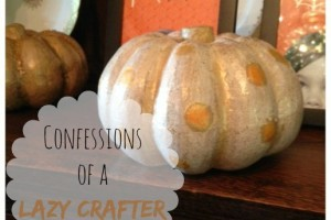 Confessions of a Lazy Crafter