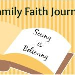 Family Faith Journal – Seeing Is Believing