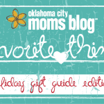 OKC Moms Blog Favorite Things: Holiday Gift Guide!