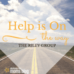 Help Is On The Way {The Riley Group}