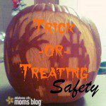 6 Trick-or-Treat Safety Tips You NEED to Know.