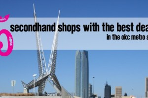 Best thrift stores and secondhand shopping experience in Oklahoma city and the surrounding metro area