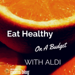 New Year's Resolution: Eat Healthy on a Budget with Aldi