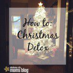 How to: Christmas Detox