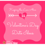Keeping the Love Alive: 25 Valentine's Day Date Ideas