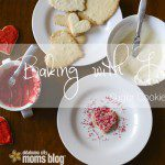 Baking with Love {Rolled Sugar Cookie Recipe}