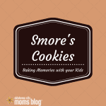 Baking Memories With My Kids {S'mores Cookie Recipe}