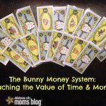 The Bunny Money System:  Teaching the Value of Time & Money