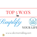 Top 5 Ways to Simplify Your Life
