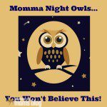 To My Fellow Night Owl Mommas