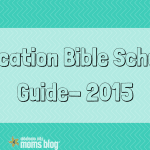 Vacation Bible School {OKC Guide 2015}