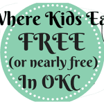 Where Kids Eat Free {or Almost Free} in OKC!