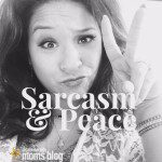 Confessions of a Professional Sarcastic Mom {Part 1}