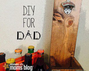 DIY Father's Day Gifts