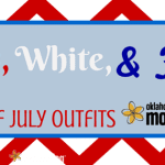 Red, White & Fab: 3 Fourth of July Outfit Ideas