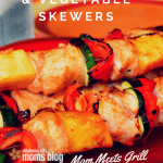 Mom Meets Grill: Teriyaki Chicken and Vegetable Skewers