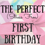 "The ""Perfect"" 1st Birthday Party"