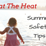 Beat the Heat: Summer Safety Tips