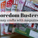 Boredom Busters: Easy Magazine Crafts