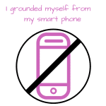 I Grounded Myself From My Smartphone