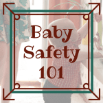 Baby Safety 101