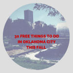 30 Free Things to Do in Oklahoma City This Fall