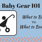 Baby Gear: What You REALLY Need to Buy