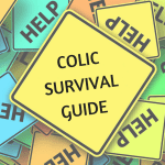 I Survived Colic – And You Can Too