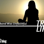 True Life: My Husband was Unfaithful