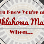 22 Signs You're an Oklahoma Mama