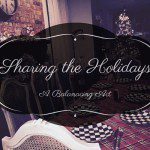 Sharing the Holidays – A Balancing Act