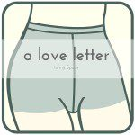 A Love Letter to My Spanx