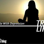 True Life: I Struggle With Depression