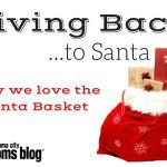 Giving back…to Santa {Why we love the Santa Basket}