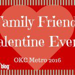Family Friendly Valentine Events in OKC