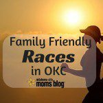 Your Guide to Family Friendly Races in OKC