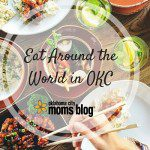 Eat Around the World in OKC  {A Dining Guide}