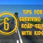 6 Tips for Surviving a Road Trip with Kids