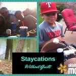 How to Staycation Without Guilt