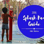 OKC Metro Splash Pad Guide