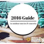 Summer 2016 Guide to FREE Outdoor Movies and Concerts