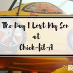 The Day I Lost My Son at Chick-fil-A