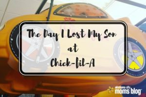 The Day I Lost My Son at Chick Fil A