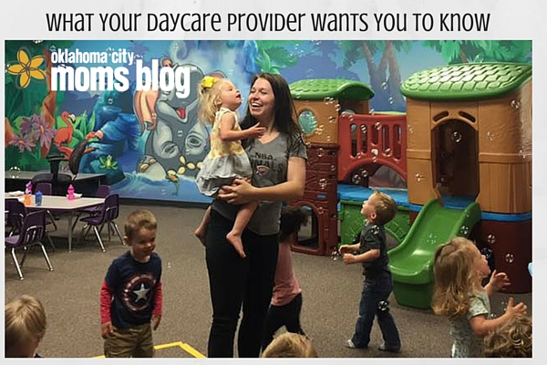 Things your daycare provider wants you to know (2)