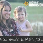 You Know You're a Mom If…